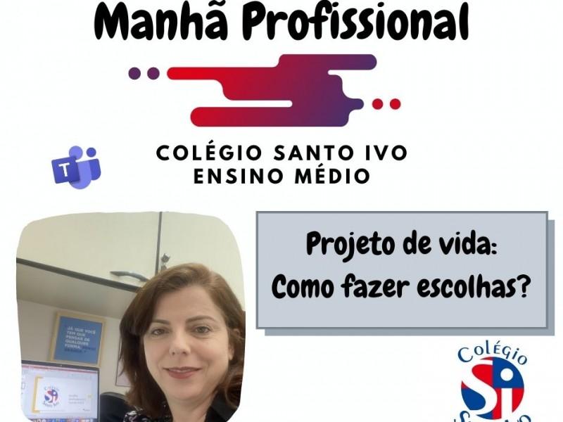 Colégio Santo Ivo - Escolha profissional